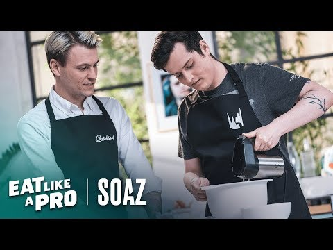EAT LIKE A PRO with sOAZ
