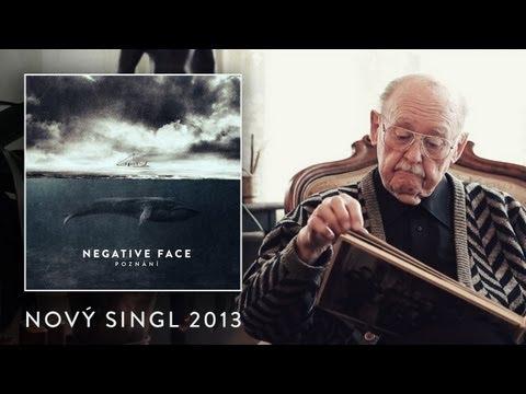 Negative Face - Negative Face - Poznání (singl 2013)