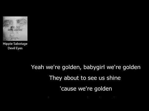 Hippie Sabotage - Devil Eyes(ТЕКСТ ПЕСНИ)