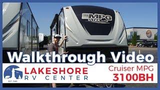 2019 Cruiser MPG 3100BH Travel Trailer Walkthrough RV For Sale Lakeshore RV Center