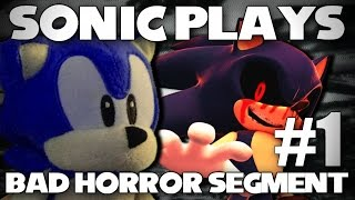 Sonic Plays: Bad Horror Segment #1 (Crappy EXE Games) [60FPS]