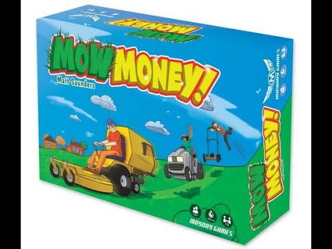 The Purge: # 1546 Mow Money: Mow the grass, collect some cash, all in the name of Mow Money! Mow Money! Mow Money!