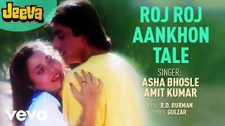 Roj Roj Aankhon Tale   Jeeva | Asha Bhosle | Official Audio Song