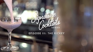 Signature Cocktails Series Episode III The Rickey at Dream Midtown