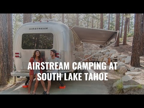 Airstream Camping at Lake Tahoe