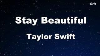 Stay Beautiful - Taylor Swift Karaoke【No Guide Melody】