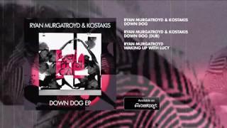 Ryan Murgatroyd & Kostakis - Down Dog EP