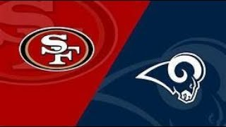 LA Rams vs San Francisco 49ers Play by Play & Reaction!
