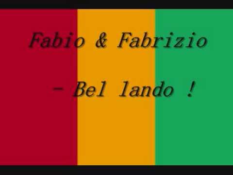 Fabio & Fabrizio - Bel lando
