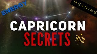 CAPRICORN ZODIAC SIGN:  Secrets You May Not Know!!!