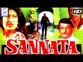 Sannata | Super Hit Hindi Movie l Deepak Parashar, Sarika | 1981 | HD