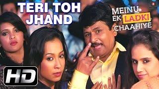 Teri Toh Jhand - Meinu Ek Ladki Chaahiye