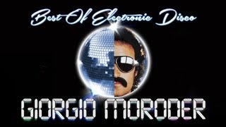 Giorgio Moroder – Best of Electronic Disco