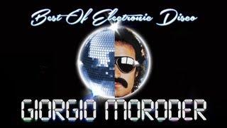 Giorgio Moroder – Best of Electronic Disco