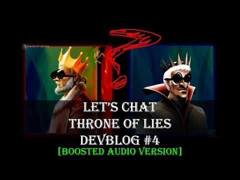 Throne of Lies - Devblog #4 - Let's Chat About ToL [AUDIO BOOSTED]...