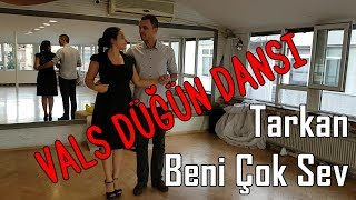 "Ankara Düğün Dans Kursu Vals   Tarkan ""Beni Çok Sev"" Türkçe - Vals"