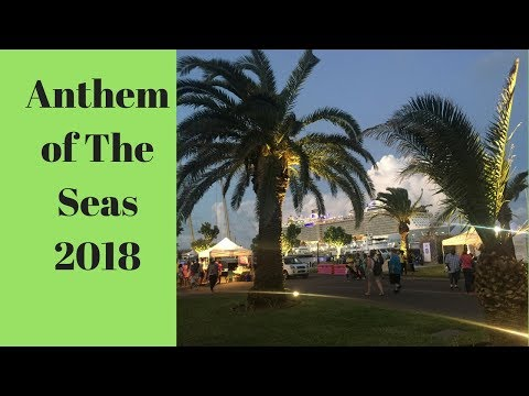 2018 Royal Caribbean's Anthem of the Seas, 5 nt Bermuda Cruise, Vlog and Review