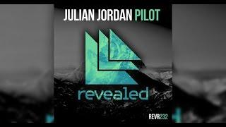 Julian Jordan- Pilot (OUT NOW)