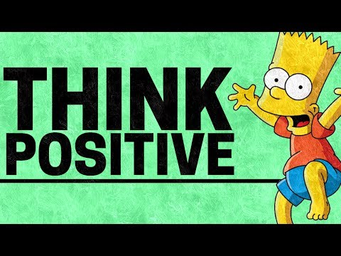 How to Think Positive  How to Be More Positive and Feel Positively