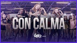 Con Calma - Daddy Yankee & Snow  Fitdance Life Coreografía