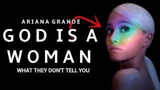 Facts: What They Dont Tell You About | Ariana Grande | God Is A Woman | Song Explained |