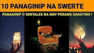 10 PANAGINIP NA SWERTE SA PERA! | PANAGINIP o Sign na SuSWERTEHIN ka!