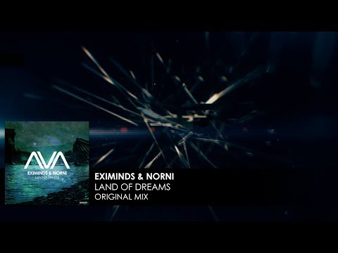 Eximinds & Norni - Land Of Dreams