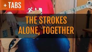 The Strokes - Alone, Together (Bass Cover with TABS!)