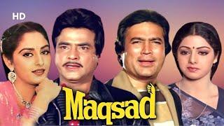 Maqsad (HD)   Rajesh Khanna   Jeetendra   Sridevi   Jaya Prada   Bollywood Family Drama Movie