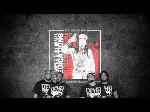 Lil Wayne – Dedication 6 Mixtape Review | DEHH