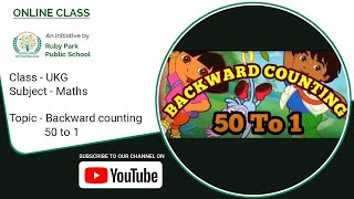 UKG | Backward Counting 50 to 1 | Mathematics for Kids | Reverse Counting | Ruby Park Public School Thumbnail