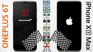 OnePlus 6T McLaren (10 GB RAM) vs Apple iPhone XS Max Speed Test