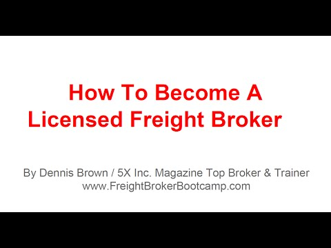 Freight Broker Training - How To Become a Licensed Freight Broker ...