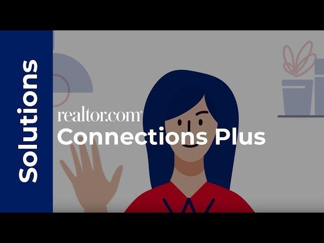 Realtor com® Connections Plus Lead Generation | realtor com®