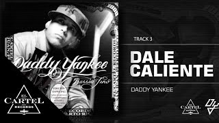"Daddy Yankee - ""Dale caliente"" Barrio Fino (Bonus Track Version)"