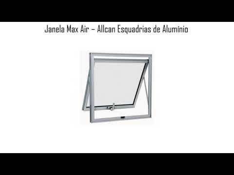 Janela Max Air - Allcan Esquadrias de Alumínio
