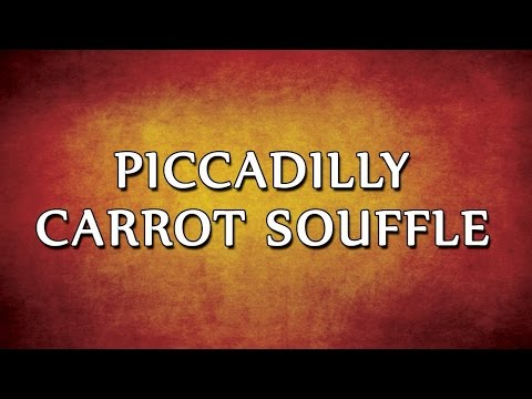 Piccadilly Carrot Souffle | RECIPES | EASY TO LEARN