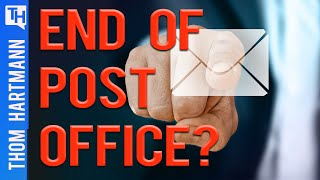 Is This The End Of The Post Office? (w/ Mark Dimondstein)