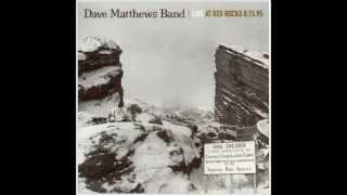 Dave Matthews Band - Dancing Nancies - Live at Red Rocks 8.15.95
