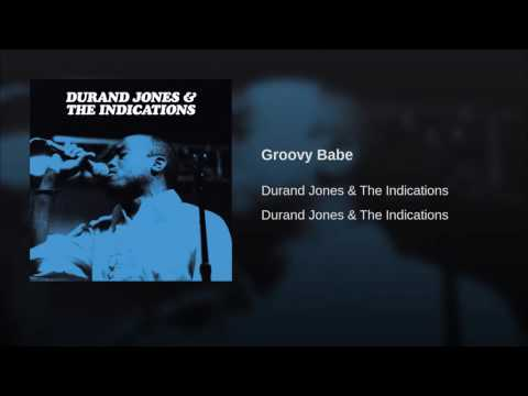 Groovy Babe (Song) by Durand Jones & The Indications