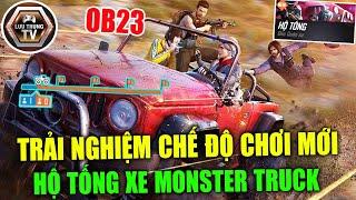 [Free Fire] OB23 Chế Độ Chơi Mới Hộ Tống Xe Monster Truck | Lưu Trung TV