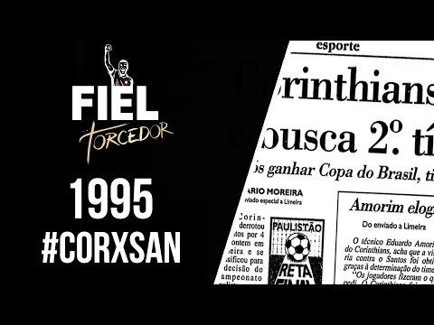 1995 - Corinthians 4x2 Santos