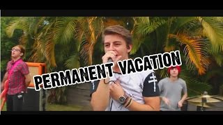 Permanent Vacation - 5 Seconds Of Summer (UNOFFICIAL MUSIC VIDEO) (Hollywood Heartache Cover)