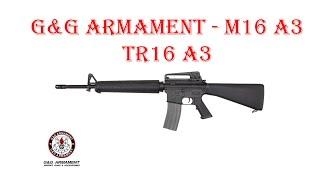 [ОБЗОР] G&G ARMAMENT - M16A3 TR16 A3 AEG airsoft (страйкбол)