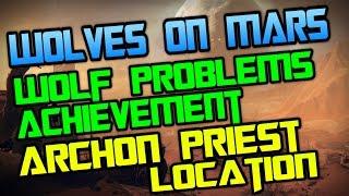 Wolves on Mars quest / Still got Wolf Problems Achievement