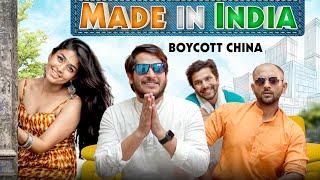 Made In India || Boycott China|| Nazarbattu