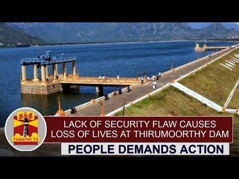 Lack-of-Security-Flaw-causes-loss-of-Lives-at-Thirumoorthy-Dam-People-Demands-Action