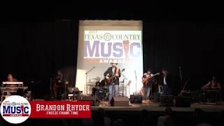 Brandon Rhyder - Freeze Frame Time - 2017 Texas Country Music Association Awards