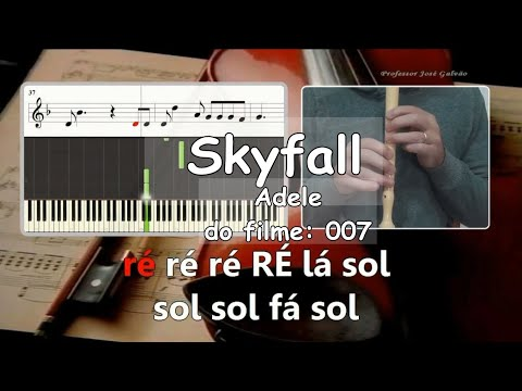Download Skyfall Adele 007 Soundtrack Educação Musical Karaoke para flauta HD Mp4 3GP Video and MP3