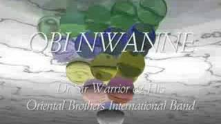 Dr Sir Warrior & His Oriental Brothers   OBI NWANNE